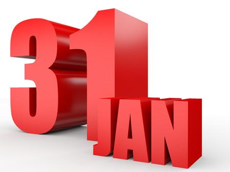 31st: January 31. Text on white background. 3d illustration.