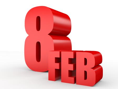 February 8. Text on white background. 3d illustration. Stock Photo