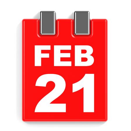 february 1: February 21. Calendar on white background. 3D illustration.