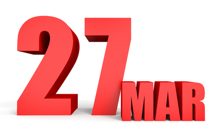27: March 27. Text on white background. 3d illustration.