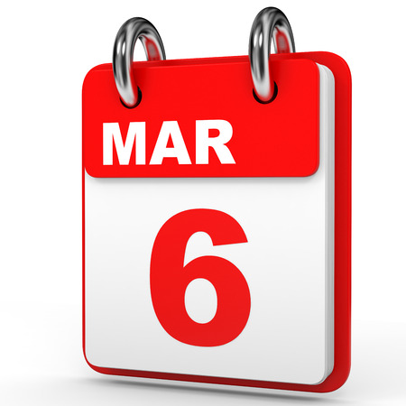 6th: March 6. Calendar on white background. 3D illustration.
