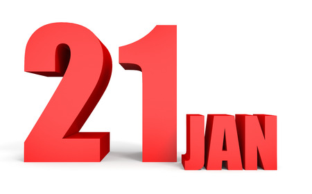 january 1st: January 21. Text on white background. 3d illustration.