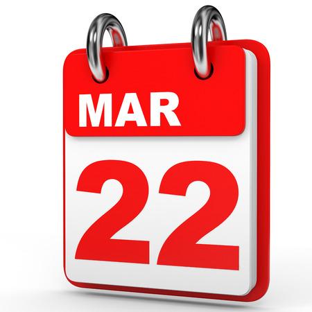 March 22. Calendar on white background. 3D illustration. Stock Photo