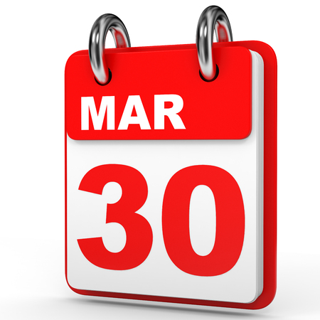 March 30. Calendar on white background. 3D illustration.
