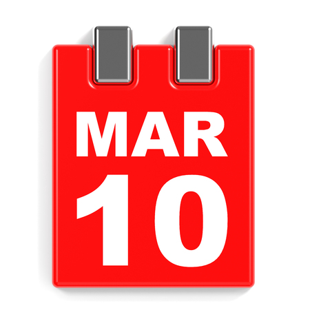 March 10. Calendar on white background. 3D illustration.