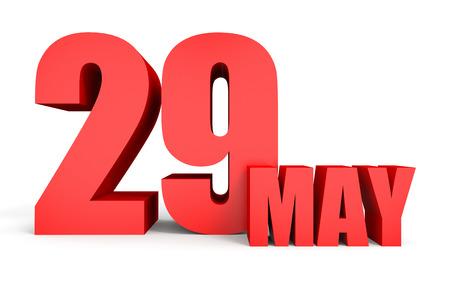 twenty ninth: May 29. Text on white background. 3d illustration.