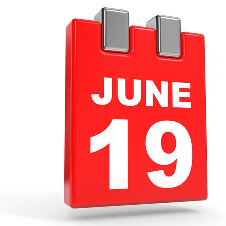 19: June 19. Calendar on white background. 3D illustration.