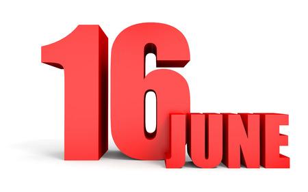 June 16. Text on white background. 3d illustration. Stock Photo