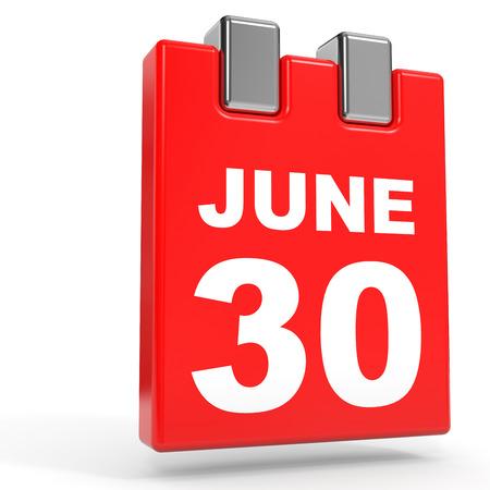 June 30. Calendar on white background. 3D illustration.