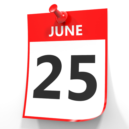 25th: June 25. Calendar on white background. 3D illustration.