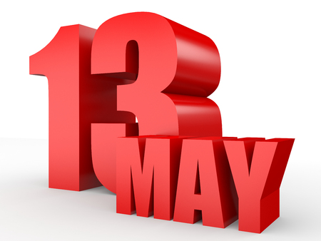 13th: May 13. Text on white background. 3d illustration. Stock Photo