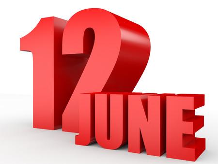 12: June 12. Text on white background. 3d illustration.