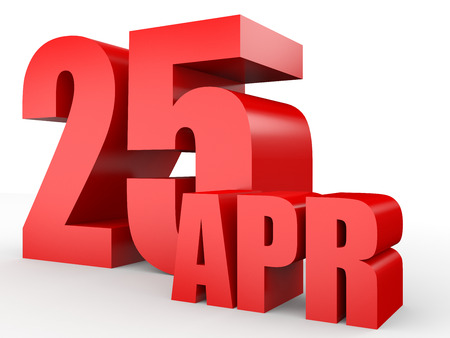 25th: April 25. Text on white background. 3d illustration. Stock Photo