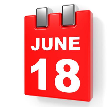 June 18. Calendar on white background. 3D illustration.