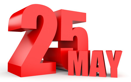 May 25. Text on white background. 3d illustration.