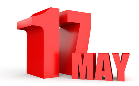 seventeenth: May 17. Text on white background. 3d illustration.