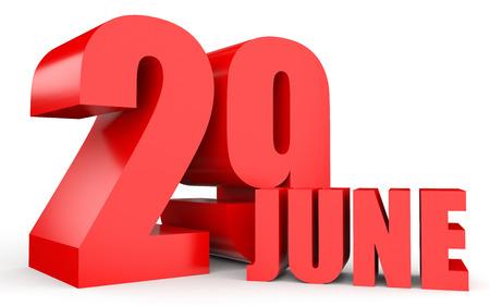 June 29. Text on white background. 3d illustration. Stock Photo