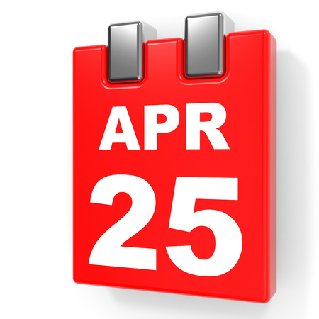 April 25. Calendar on white background. 3D illustration.