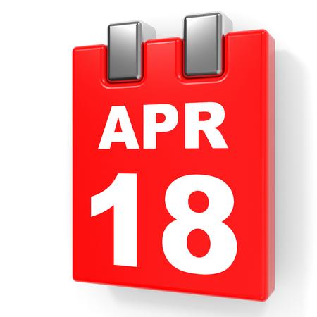 April 18. Calendar on white background. 3D illustration.