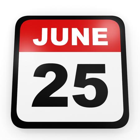 june 25: June 25. Calendar on white background. 3D illustration.