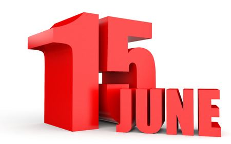June 15. Text on white background. 3d illustration. Stock Photo