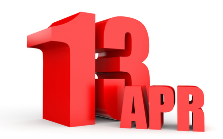 13th: April 13. Text on white background. 3d illustration. Stock Photo