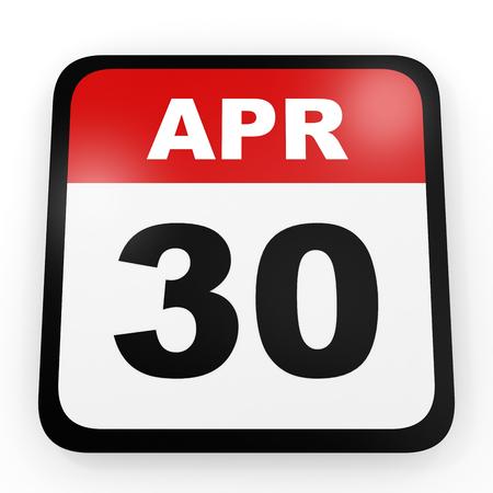 letras negras: April 30. Calendar on white background. 3D illustration.