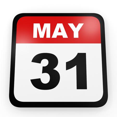 31: May 31. Calendar on white background. 3D illustration.