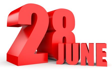 28: June 28. Text on white background. 3d illustration.