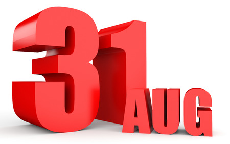 31st: August 31. Text on white background. 3d illustration. Stock Photo