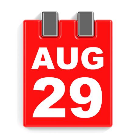 August 29. Calendar on white background. 3D illustration.