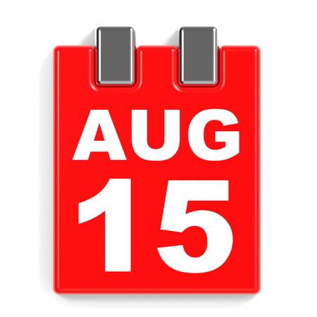 August 15. Calendar on white background. 3D illustration. Stock Photo