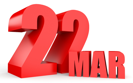 March 22. Text on white background. 3d illustration.