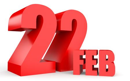 february calendar: February 22. Text on white background. 3d illustration.