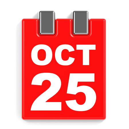 25th: October 25. Calendar on white background. 3D illustration.