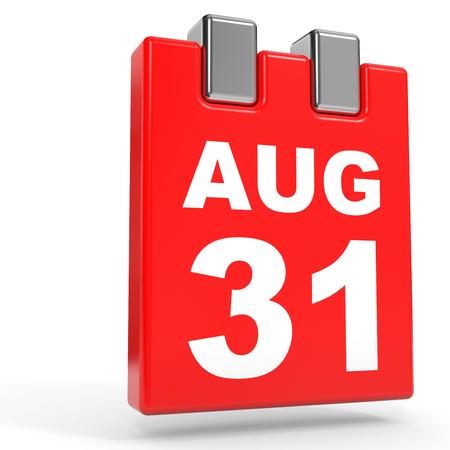 31st: August 31. Calendar on white background. 3D illustration.
