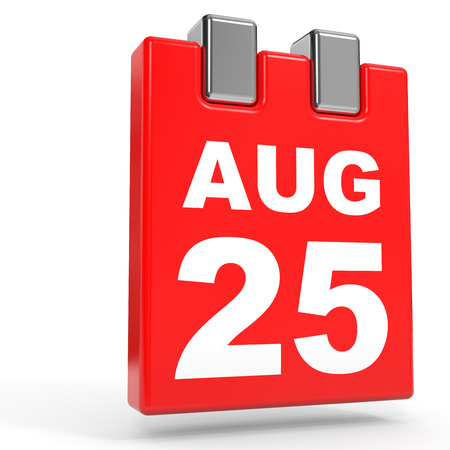 25th: August 25. Calendar on white background. 3D illustration.