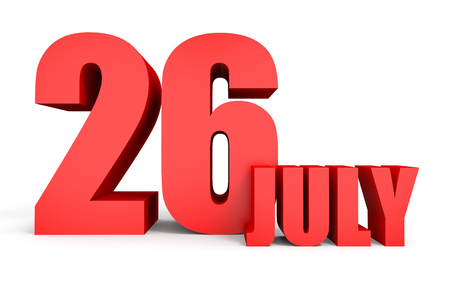 twenty sixth: July 26. Text on white background. 3d illustration.