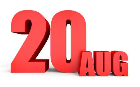 20. August Text auf weißen Hintergrund. 3D-Darstellung. Standard-Bild - 65051547