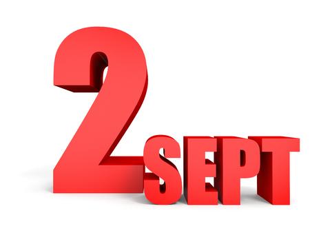 september 2: September 2. Text on white background. 3d illustration.
