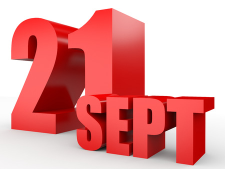 September 21. Text on white background. 3d illustration.