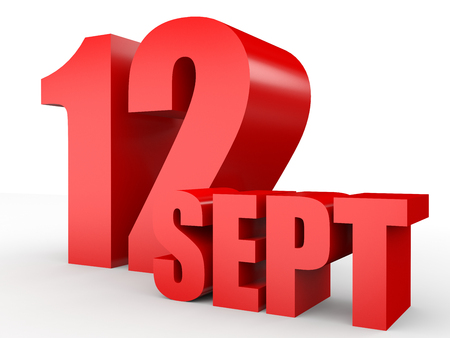 12: September 12. Text on white background. 3d illustration.