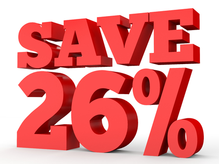 Twenty six percent off. Discount 26 %. 3D illustration on white background.