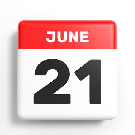 June 21. Calendar on white background. 3D illustration.