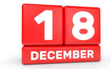 the eighteenth: December 18. Calendar on white background. 3D illustration. Stock Photo