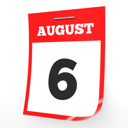 August 6. Calendar on white background. 3D illustration.
