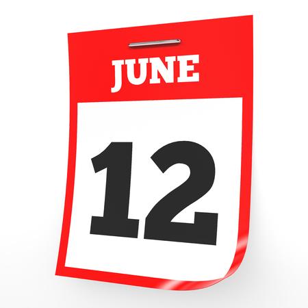 6 月 12 日。白い背景のカレンダーです。3 D イラスト。