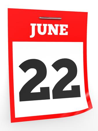 June 22. Calendar on white background. 3D illustration. Stock Photo