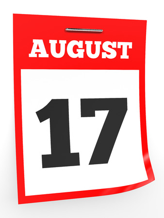 seventeenth: August 17. Calendar on white background. 3D illustration.