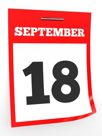 the eighteenth: September 18. Calendar on white background. 3D illustration. Stock Photo